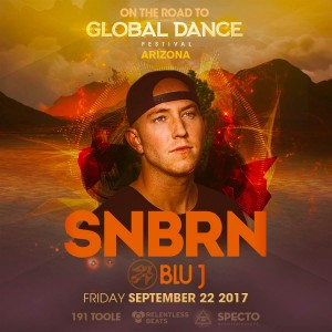 SNBRN & Blu J: On the Road to Global Dance Festival Arizona on 09/22/17
