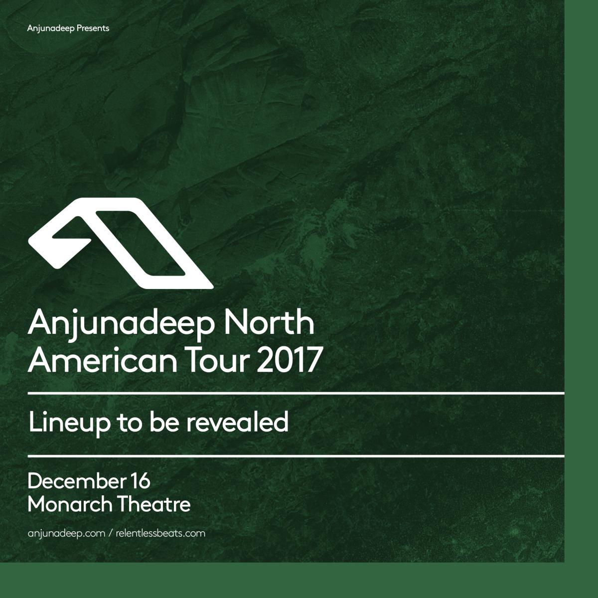 Flyer for Anjunadeep North American Tour 2017