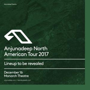Anjunadeep North American Tour 2017 on 12/16/17