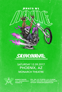SayMyName - Phoenix on 12/09/17