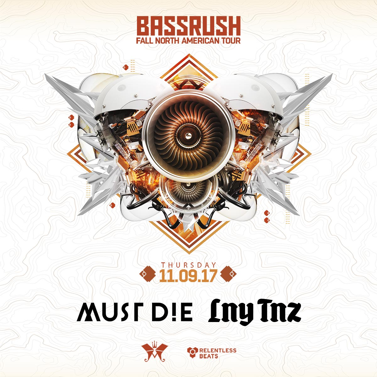 Flyer for Must Die! + LNY TNZ - Bassrush Fall North American Tour