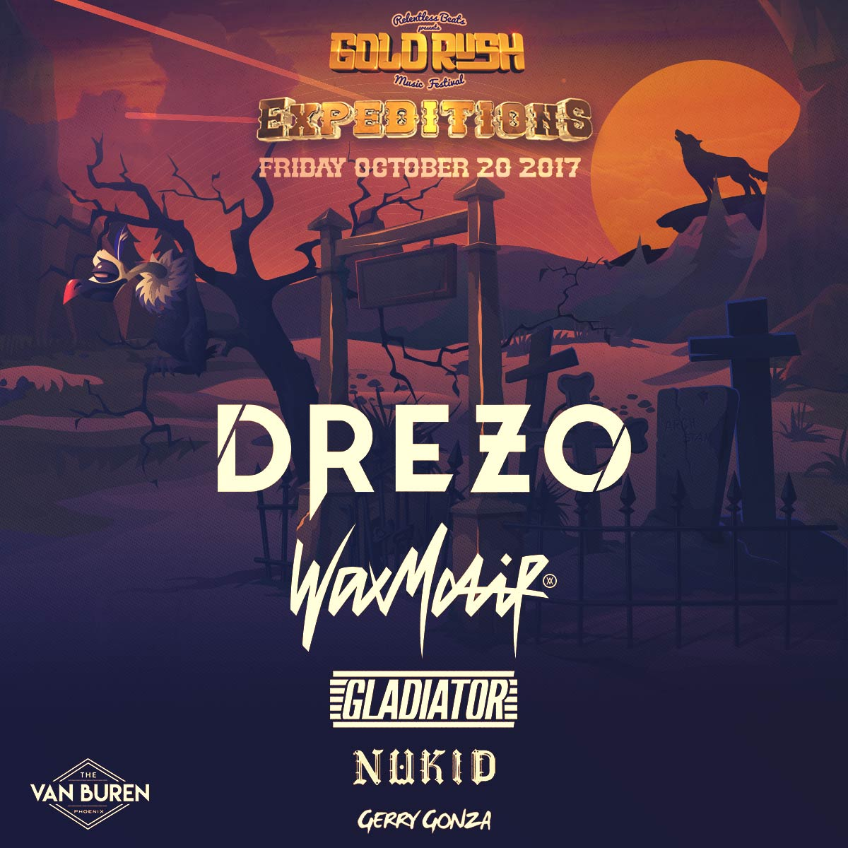 Flyer for Drezo, Wax Motif, Gladiator, Nukid, & Gerry Gonza - Goldrush Expeditions