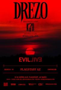 Drezo presents Evil Live Tour - Flagstaff on 03/15/18