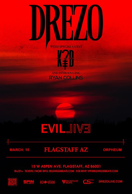 Flyer for Drezo presents Evil Live Tour - Flagstaff