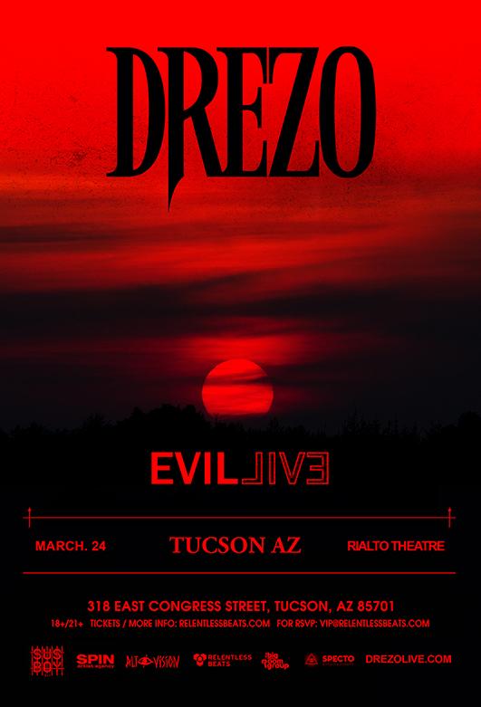 Flyer for Drezo presents Evil Live Tour - Tucson